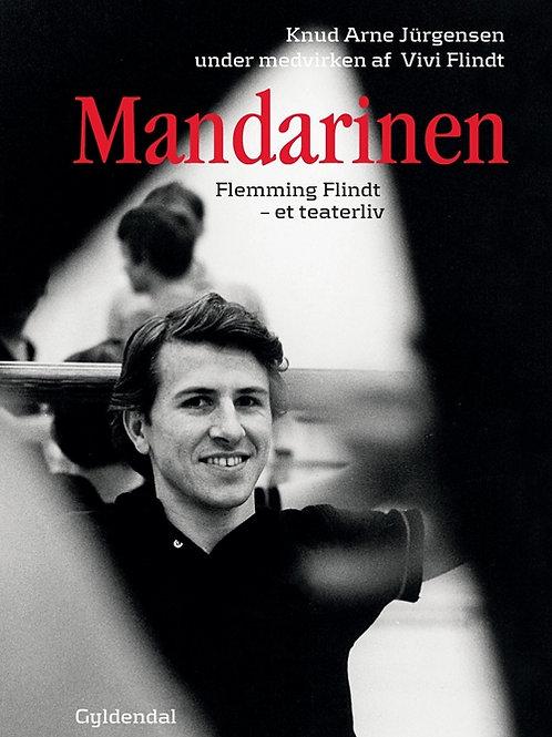 Knud Arne Jürgensen;Vivi Flindt, Mandarinen