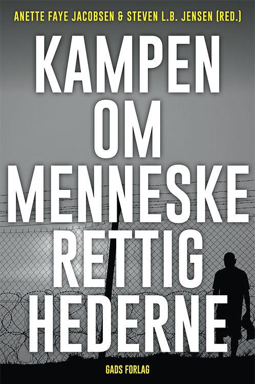 Red. Anette Faye Jacobsen og Steven Jensen, Kampen om menneskerettighederne