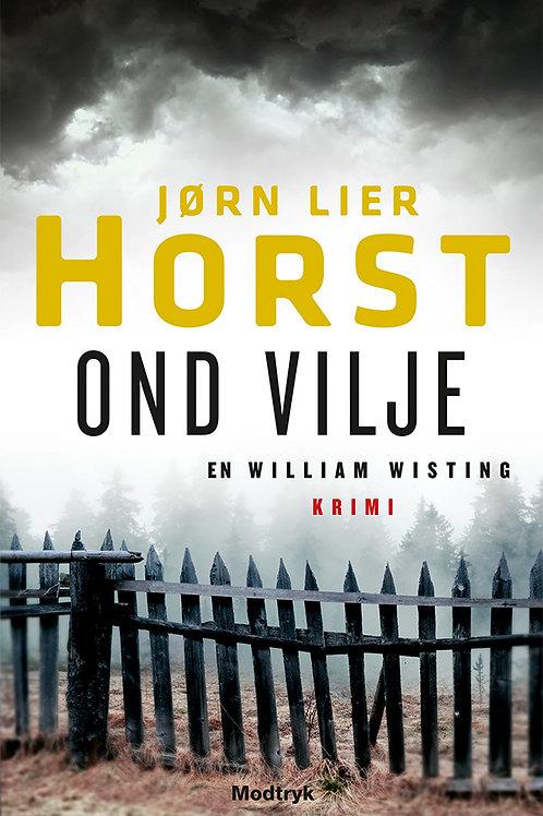 Jørn Lier Horst, Ond vilje