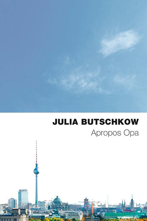 Julia Butschkow, Apropos Opa, Nyk