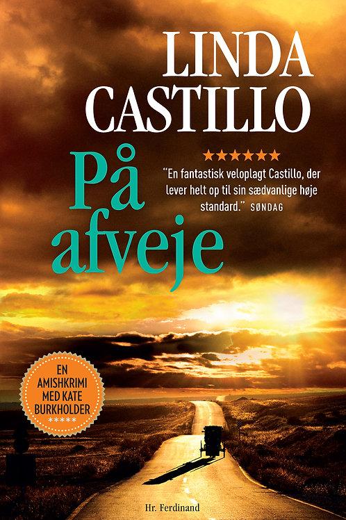 Linda Castillo, På afveje