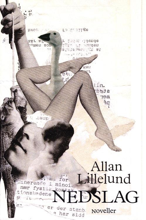 Allan Lillelund, Nedslag