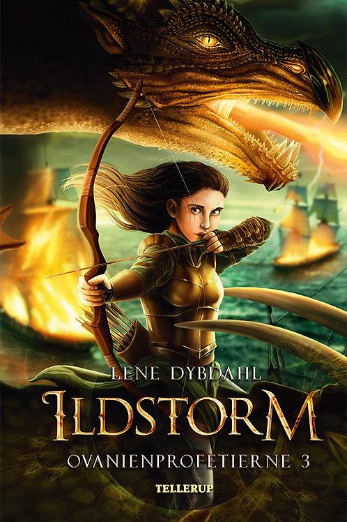 Lene Dybdahl, Ovanienprofetierne #3: Ildstorm