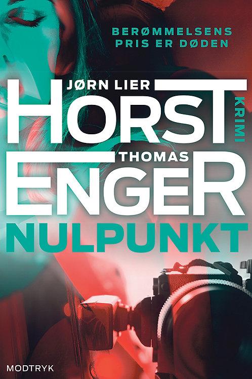 Jørn Lier Horst & Thomas Enger, Nulpunkt