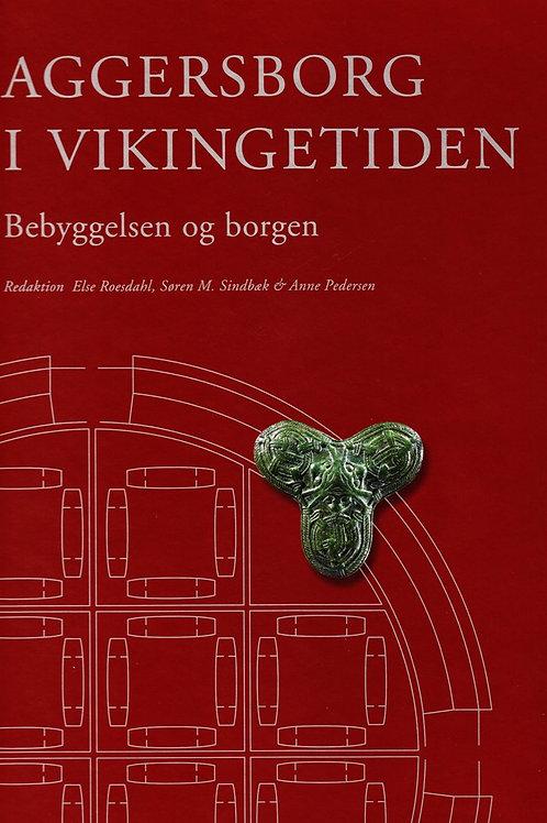 Aggersborg i vikingetiden