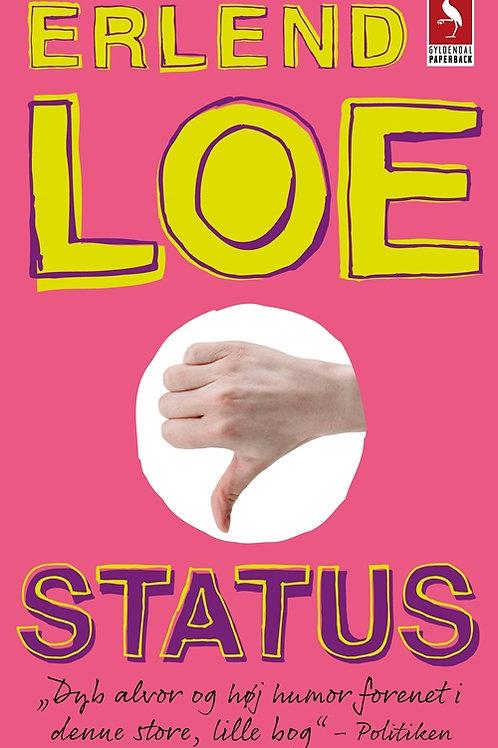 Status, Erland Loe