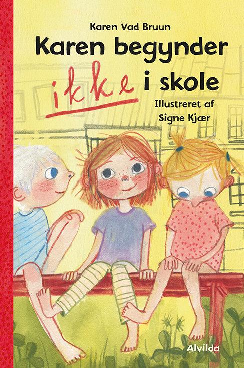 Karen Vad Bruun, Karen begynder IKKE i skole (1)