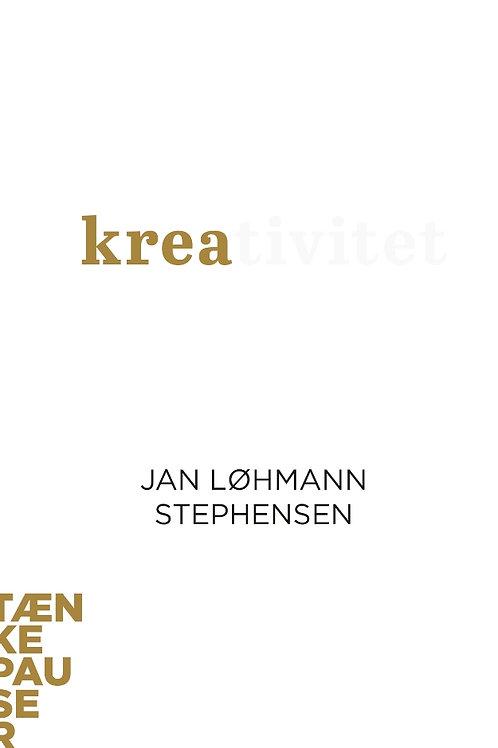 Kreativitet, Tankepauser, Jan Løhmann Stephensen