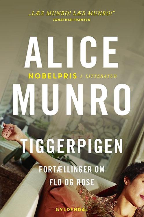 Alice Munro, Tiggerpigen
