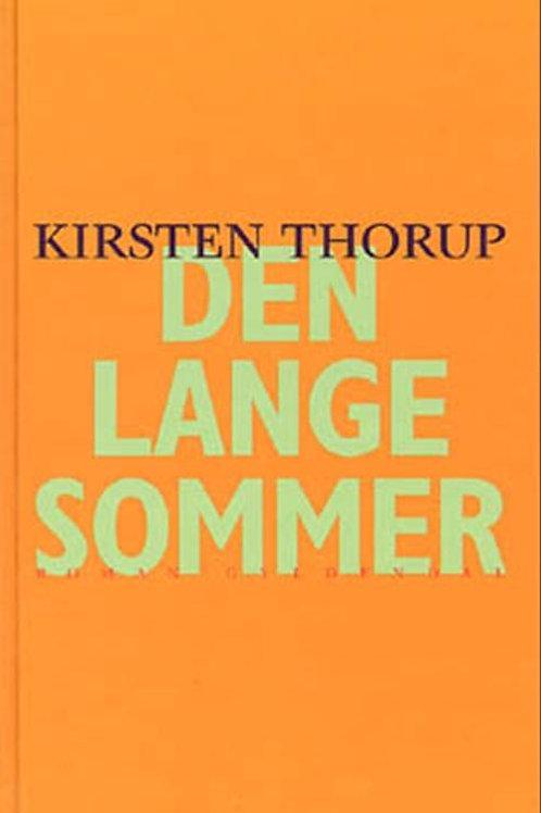 Kirsten Thorup, Den lange sommer