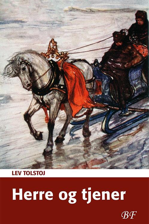 Lev Tolstoj, Herre og tjener
