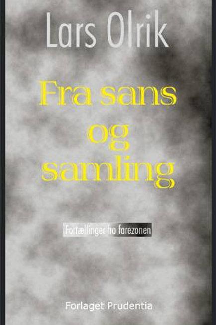 Lars Olrik, Fra sans og samling