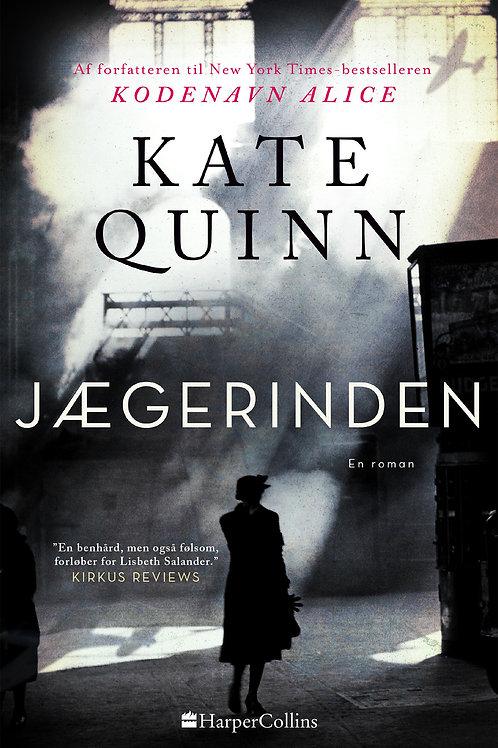 Kate Quinn, Jægerinden