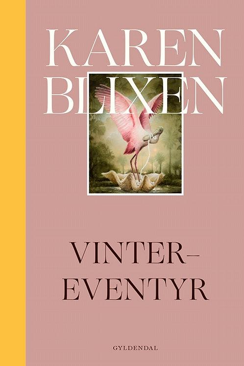 Vinter-eventyr,Karen Blixen
