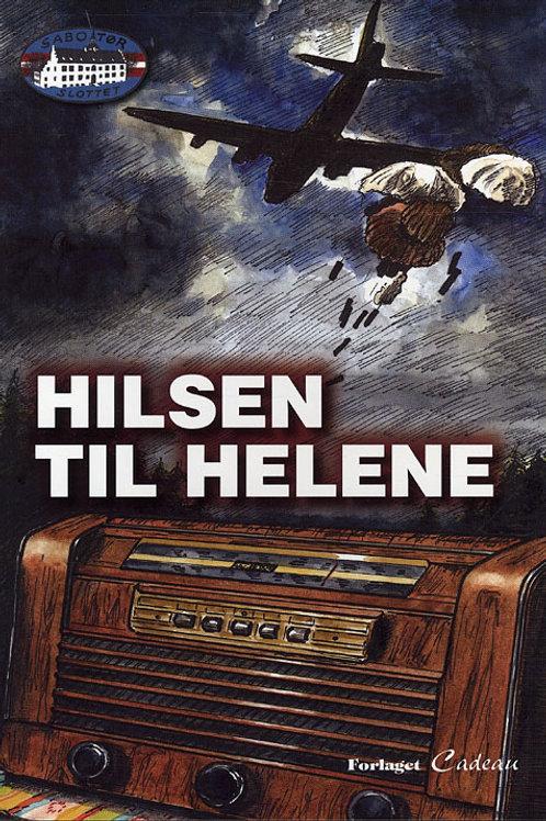 Jørgen Hartung Nielsen, Hilsen til Helene
