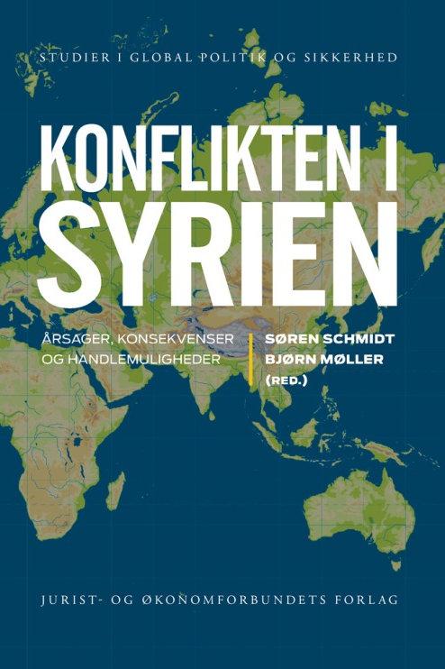 Søren Schmidt & Bjørn Møller (red.), Konflikten i Syrien
