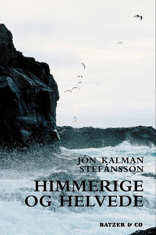 Jón Kalman Stefánsson, Himmerige og helvede