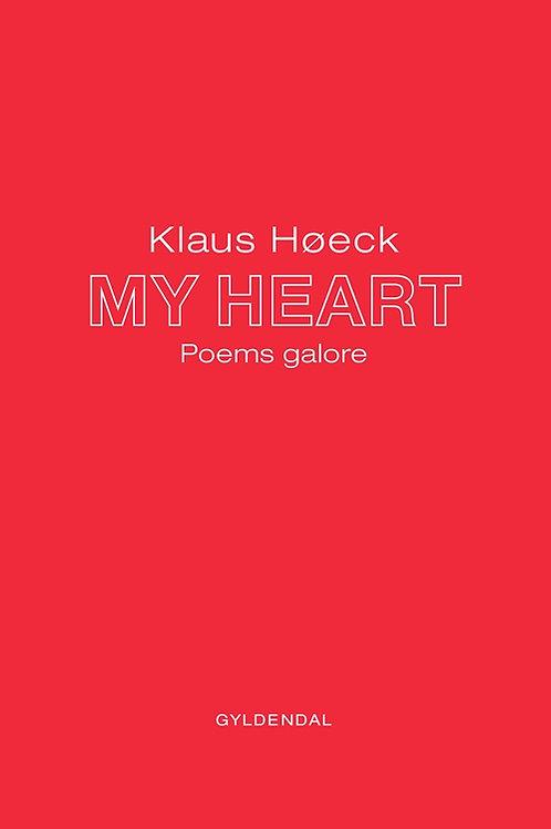 Klaus Høeck, MY HEART