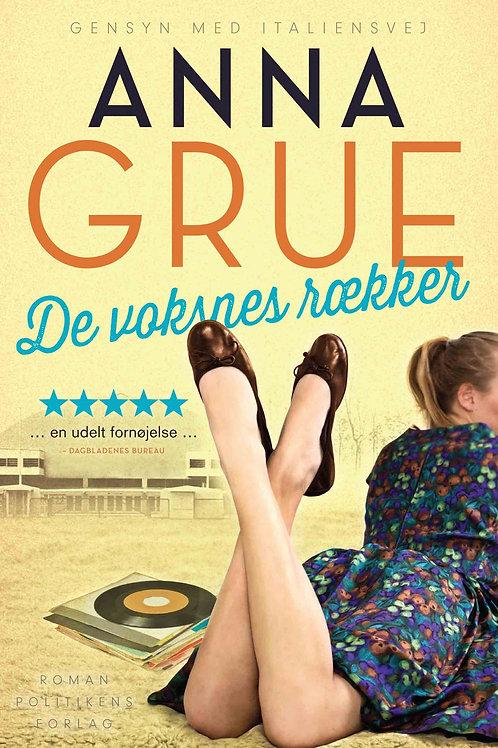Anna Grue, De voksnes rækker