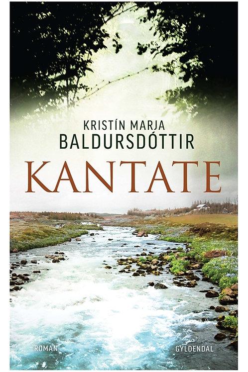 Kristín Marja Baldursdóttir, Kantate