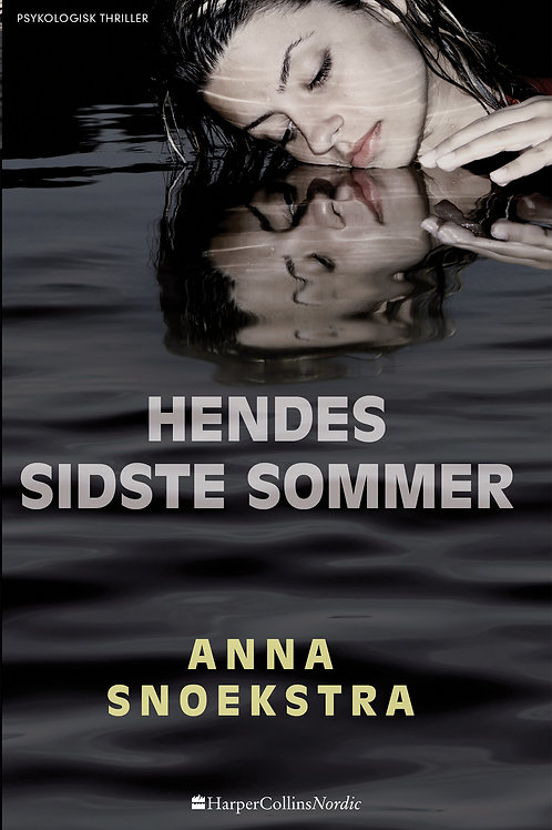 Anna Snoekstra, Hendes sidste sommer