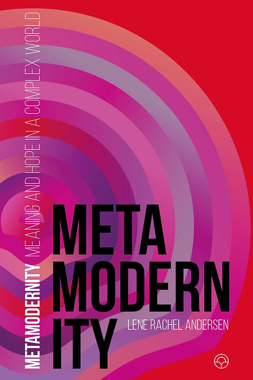 Lene Rachel Andersen, Metamodernity