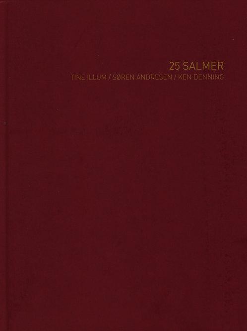 Ken Denning, 25 salmer