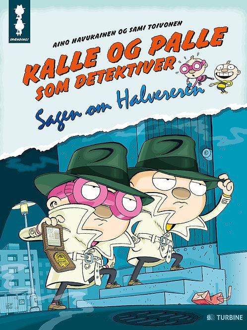 Aino Havukainen og Sami Toivonen, Kalle og Palle som detektiver