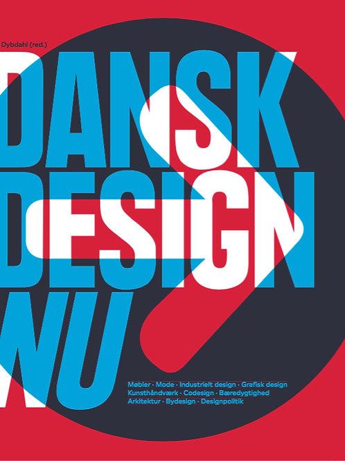 Dansk design nu, Lars Dybdahl m.fl.
