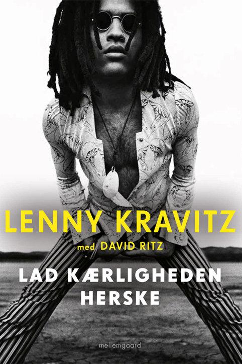 Lenny Kravitz med David Ritz, Lad kærligheden sejre