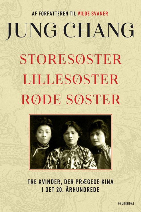 Jung Chang, Storesøster, Lillesøster, Røde Søster