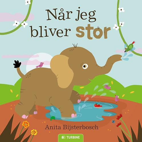 Anita Bijsterbosch , Når jeg bliver stor