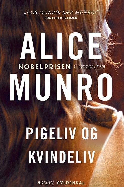 Alice Munro, Pigeliv og kvindeliv
