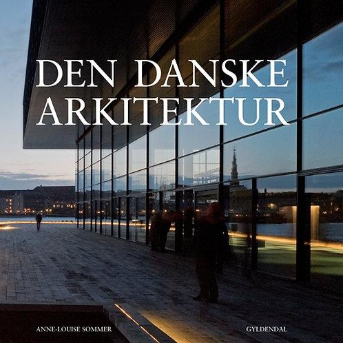 Den danske arkitektur, Anne-Louise Sommer