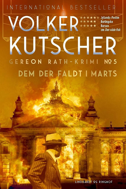 Volker Kutscher, Dem der faldt i marts (Gereon Rath-krimi 5)