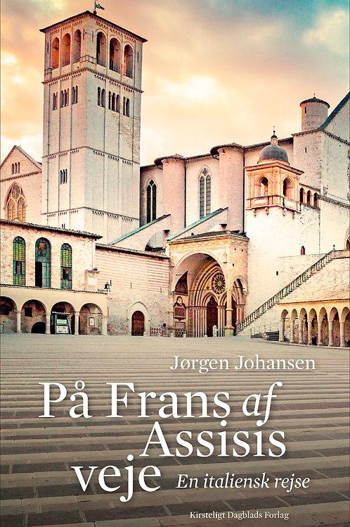 Jørgen Johansen, På Frans af Assisis veje