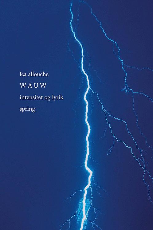 Lea Allouche, WAUW