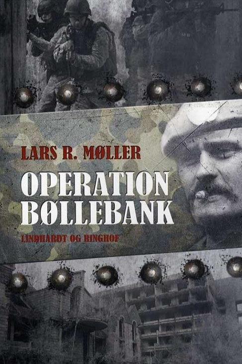 Lars Reinhardt Møller, Operation bøllebank