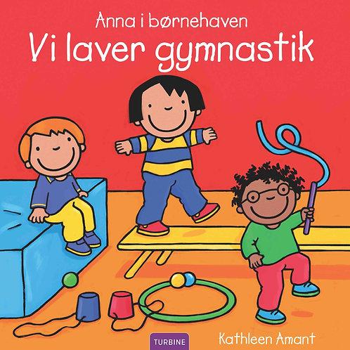 Kathleen Amant, Anna i børnehaven – Vi laver gymnastik