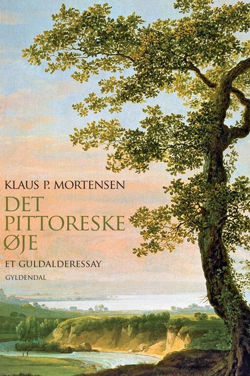 Klaus P. Mortensen, Det pittoreske øje