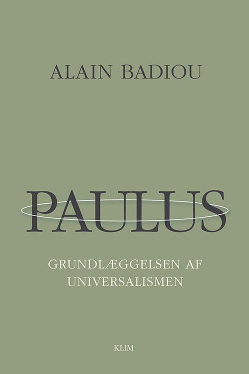 Alain Badiou, Paulus