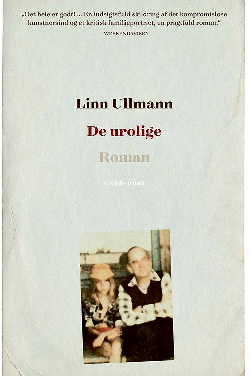 Linn Ullmann, De urolige