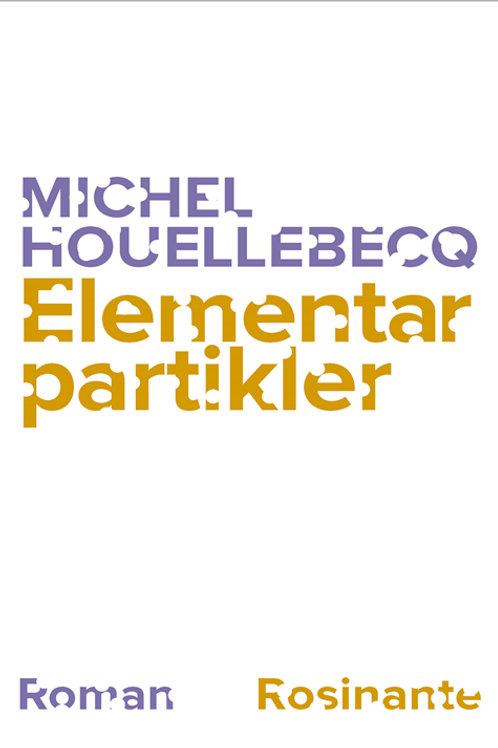 Elementarpartikler, Michel Houellebecq