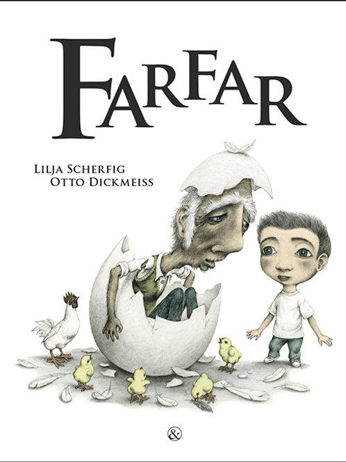 Lilja Scherfig, Farfar