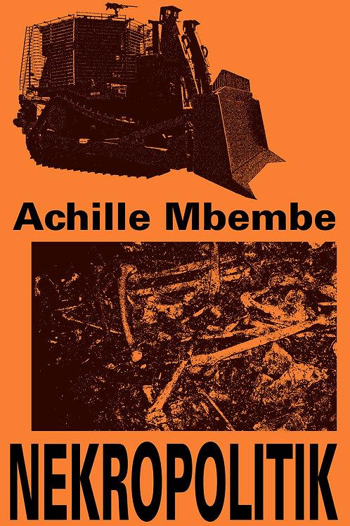 Achille Joseph Mbembe, Nekropolitik og Afkolonisering af universitetet