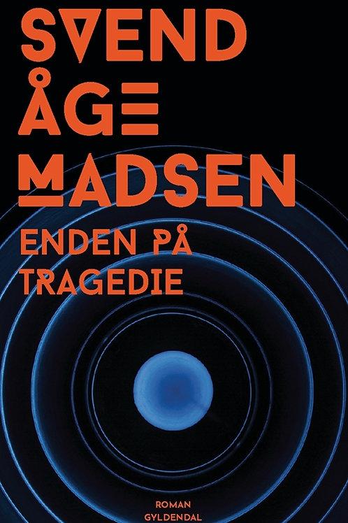 Enden på tragedien, Svend Aage Madsen