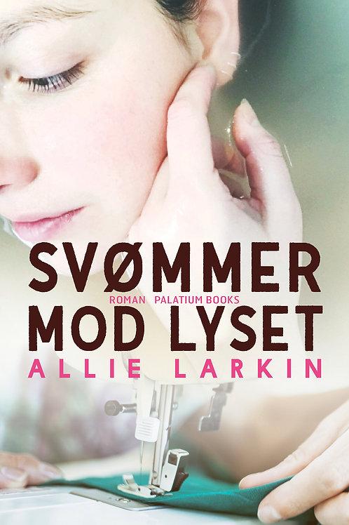 Allie Larkin, Svømmer mod lyset