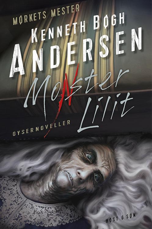 Kenneth Bøgh Andersen, Monster Lilit