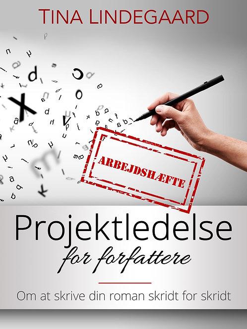 Tna Lindegaard, Arbejdshæfte til Projektledelse for forfattere