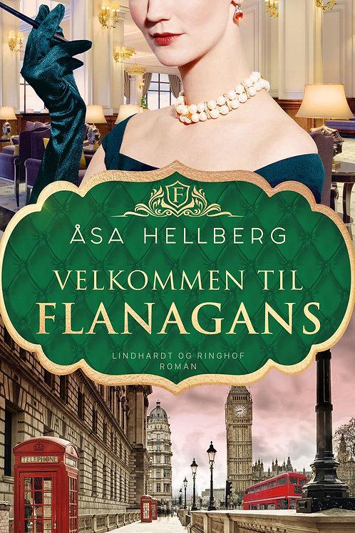 Åsa Hellberg, Velkommen til Flanagans